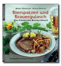 Bierspatzen und Biergulasch von Ringlein B. und Dentel S.
