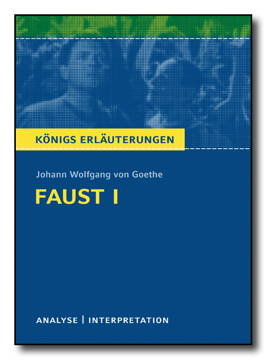 Goethe Johann Wolfgang Von Faust I Erläuterungen Verlagsgruppe
