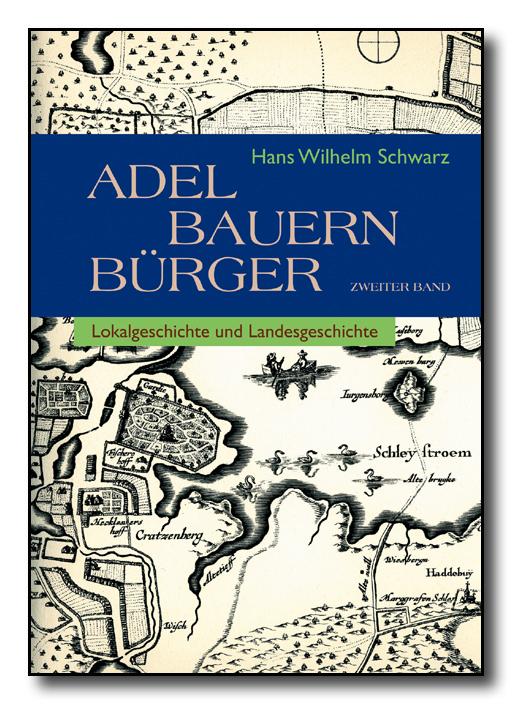 Schwarz Hans Wilhelm Adel Bauern Burger Verlagsgruppe Husum
