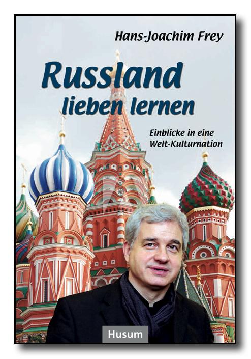 Bildergebnis für hans joachim frey russland lieben lernen